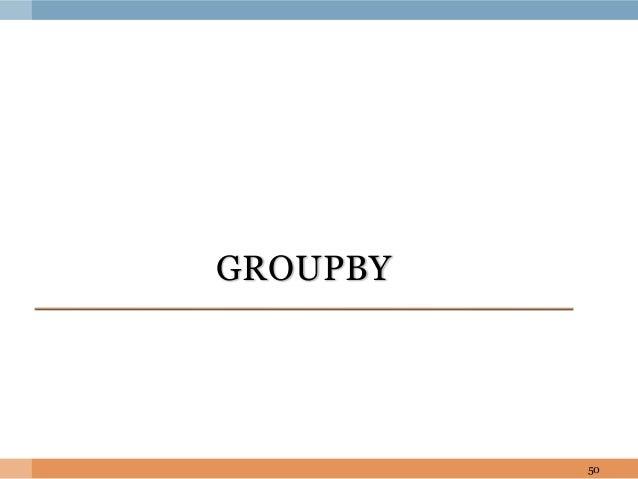 GROUPBY 50