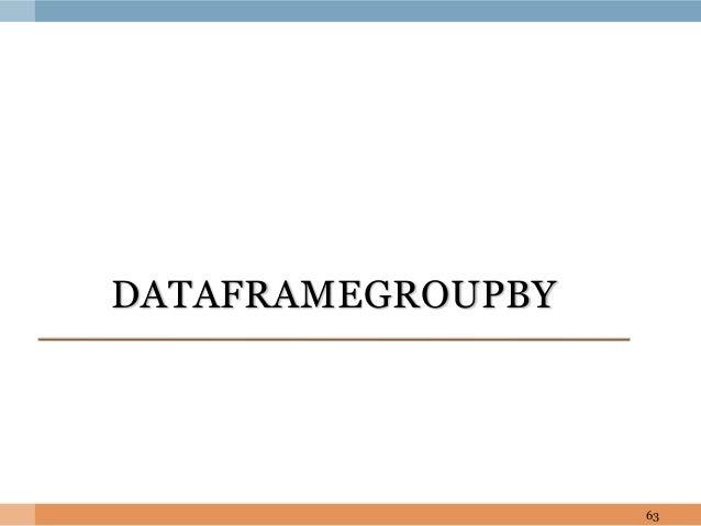 DATAFRAMEGROUPBY 63