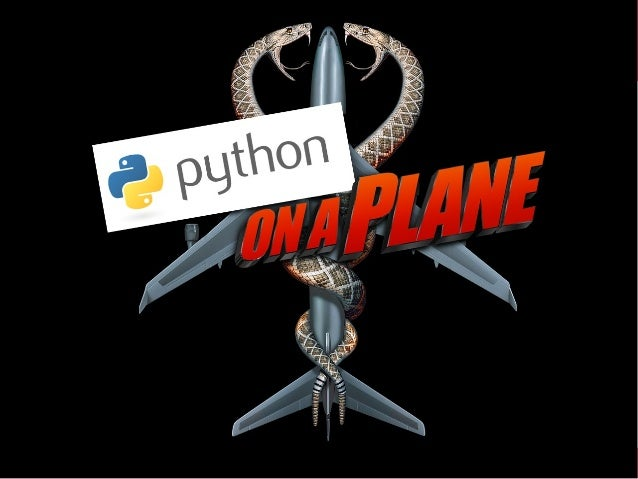 Python on a Plane – PyConES 2014 David Arcos - @DZPM