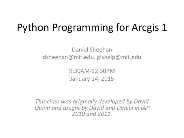 Python Programming for ArcGIS: Part I