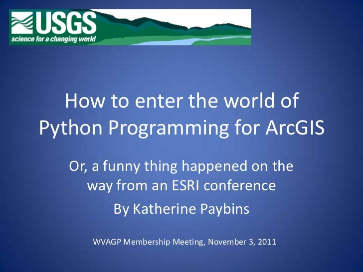 ArcGIS Python Programming (3Nov11)