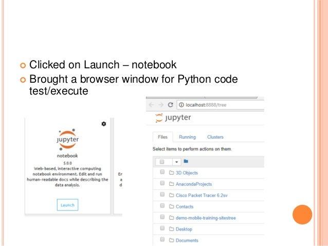 Python py charm anaconda jupyter installation and basic commands