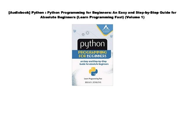 [Read] Python : Python Programming for Beginners: An Easy