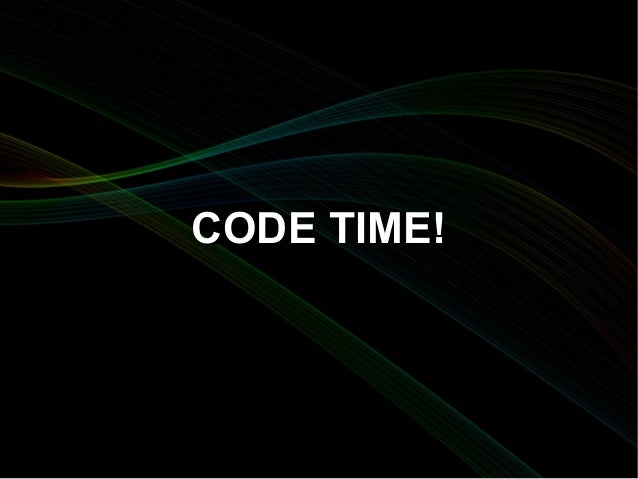 CODE TIME!