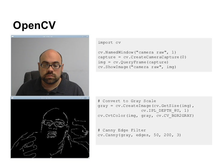 OpenCV import cv cv NamedWindow(