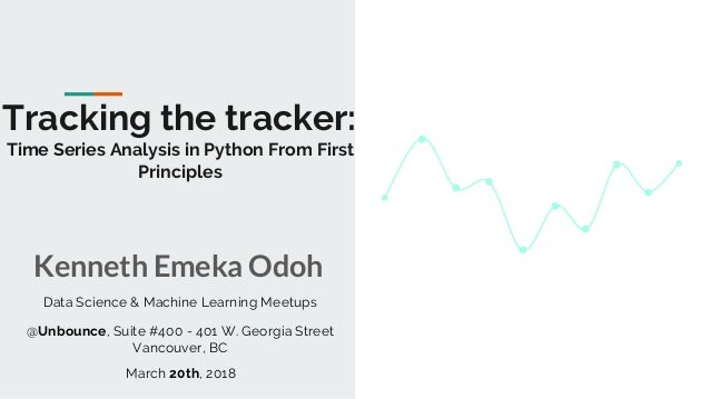 Tracking the tracker: Time Series Analysis in Python from