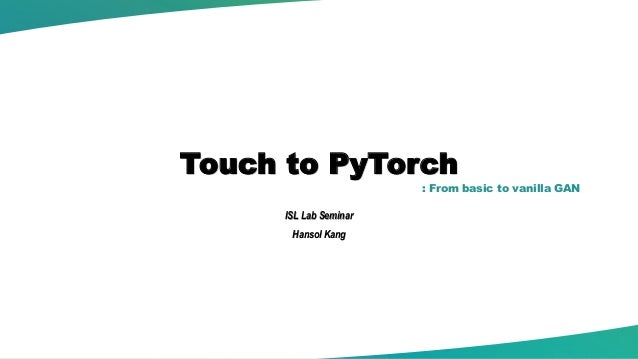 PyTorch 튜토리얼 (Touch to PyTorch)
