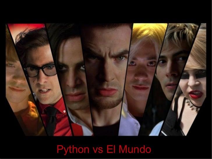 Python vs El Mundo