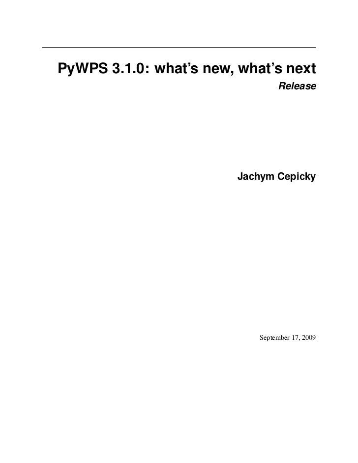 PyWPS 3.1.0: what's new, what's next                                 Release                         Jachym Cepicky       ...