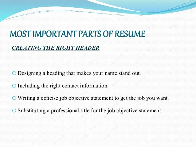 14. MOST IMPORTANT PARTS OF RESUME ...