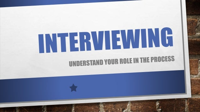 AGENDA •WHAT ARE INTERVIEWS ? •WHY INTERVIEWS ? •UNDERSTAND YOUR ROLE •TYPES OF INTERVIEWS •GET PREPARED •INTERVIEWS TIPS 2