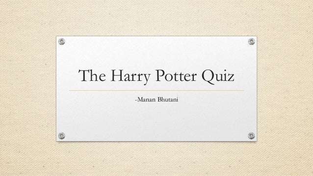 the harry potter quiz. Black Bedroom Furniture Sets. Home Design Ideas