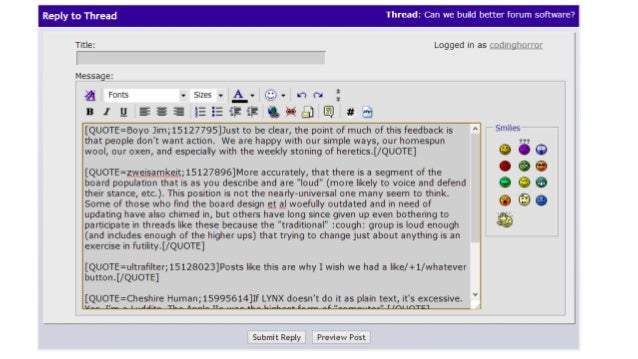 On a new install of your  forum software, what is  said about civility?  What is said about  making text bold?