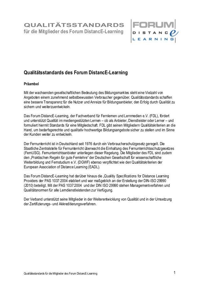 QUALITÄTSSTANDARDS für die Mitglieder des Forum DistancE-Learning Qualitätsstandards für die Mitglieder des Forum DistancE...
