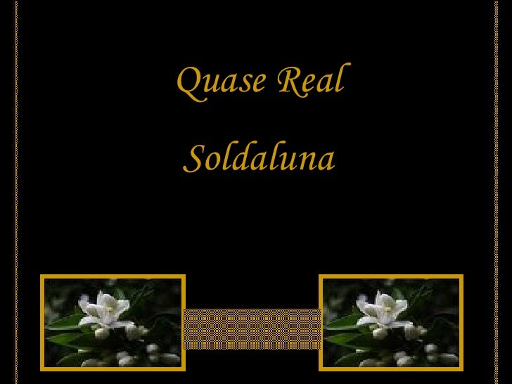 Quase Real Soldaluna