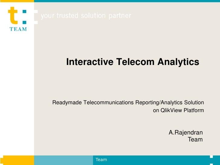 Interactive Telecom AnalyticsReadymade Telecommunications Reporting/Analytics Solution                                    ...