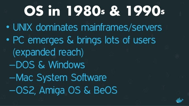 Apps in 1980s & 1990s • Application ran on a desktop • Single user • Operator became the user • CHALLENGE : Distribution ...