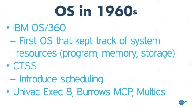 OS in 1970s • UNIX takes over mainframes – only IBM's MVS and DEC's OpenVMS remain • UNIX (written in C) first portable OS