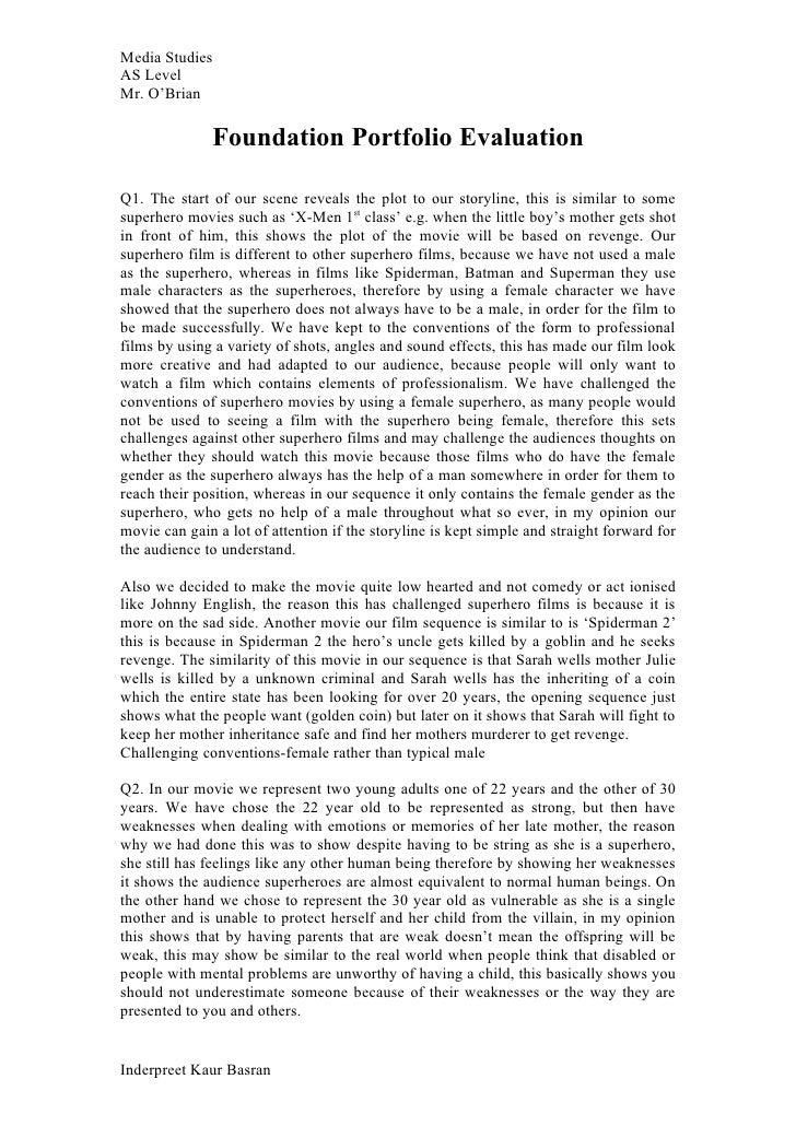 Media StudiesAS LevelMr. O'Brian              Foundation Portfolio EvaluationQ1. The start of our scene reveals the plot t...