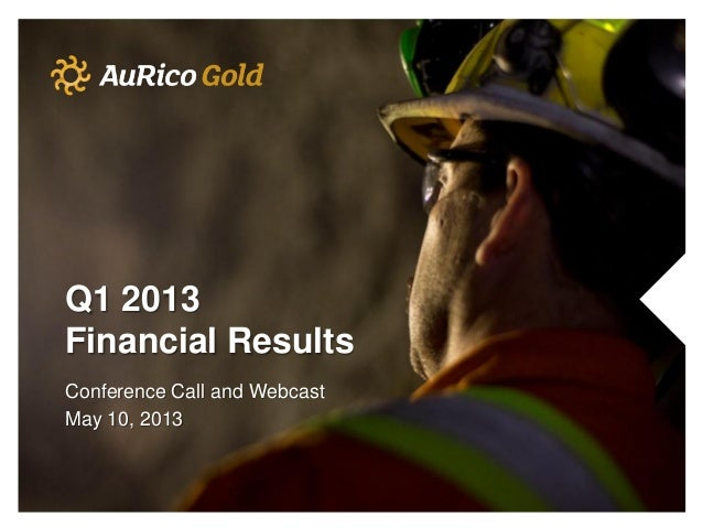 Q1 2013Financial ResultsConference Call and WebcastMay 10, 2013