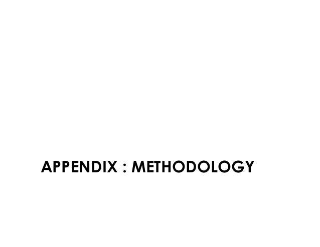 APPENDIX : METHODOLOGY