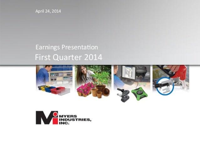 Earnings  Presenta,on    First  Quarter  2014      April  24,  2014