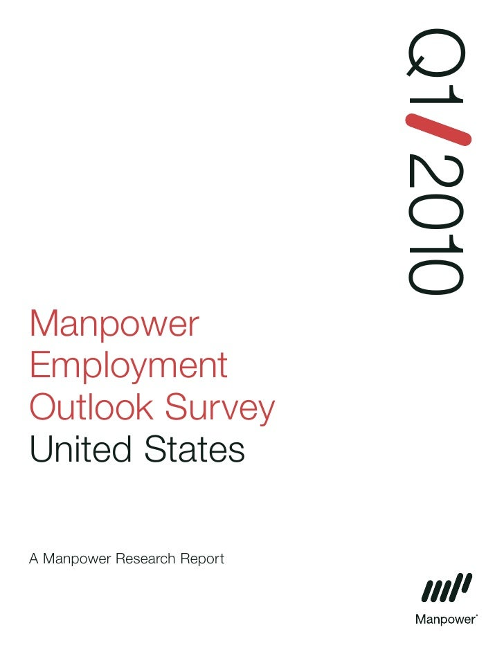 Q1 2010 Manpower Employment Outlook Survey United States  A Manpower Research Report