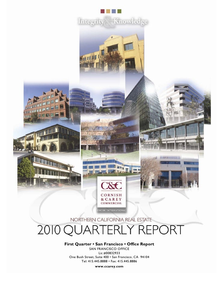 First Quarter • San Francisco • Office Report                SAN FRANCISCO OFFICE                      Lic #00832933   One...