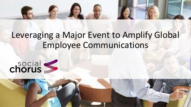 Leveraging a Major Event to Amplify Global Employee Communications
