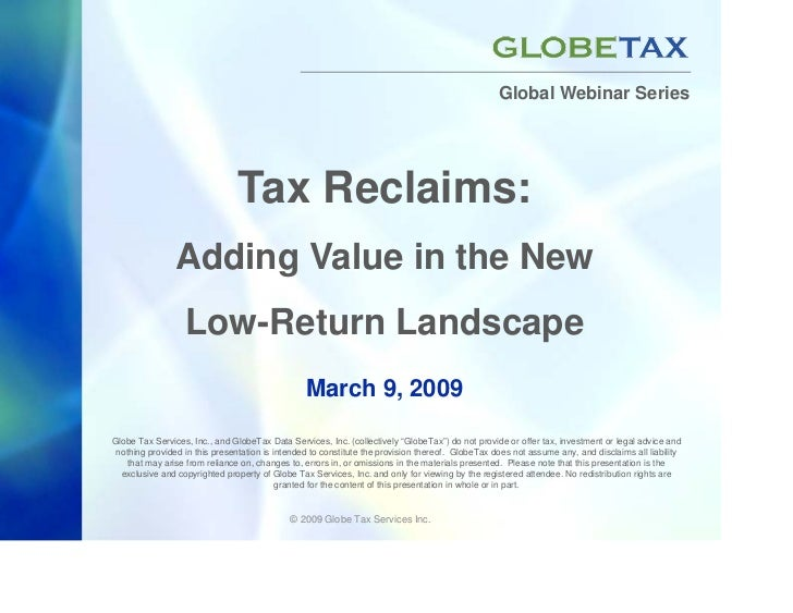 Global Webinar Series                                     Tax Reclaims:                 Adding Value in the New           ...