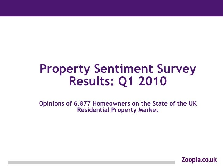 Property Sentiment Survey Results: Q1 2010 Opinions of 6,877 Homeowners on the State of the UK Residential Property Market