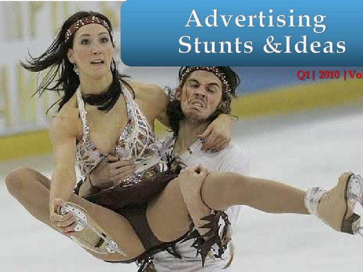 AdvertisingStunts & Ideas<br />Q1| 2010 |Vol.II<br />