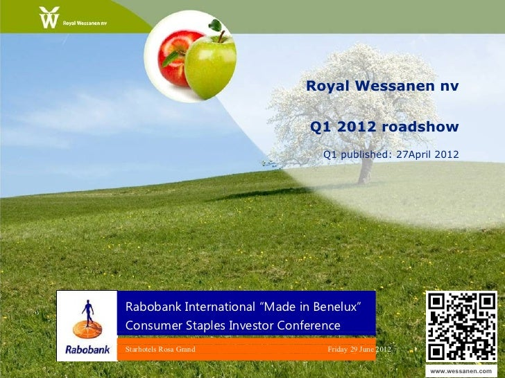 Royal Wessanen nv                               Q1 2012 roadshow                                 Q1 published: 27April 201...