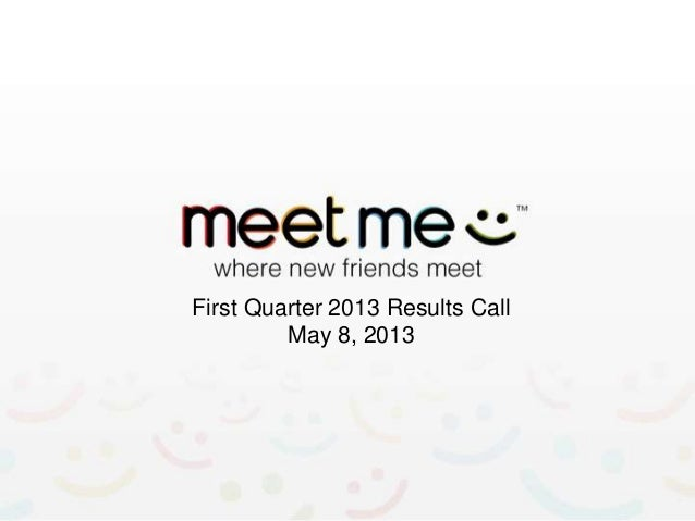 First Quarter 2013 Results CallMay 8, 2013