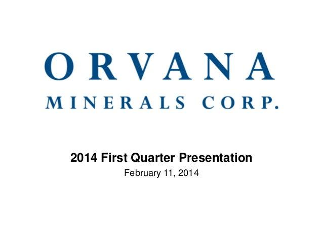 2014 First Quarter Presentation February 11, 2014