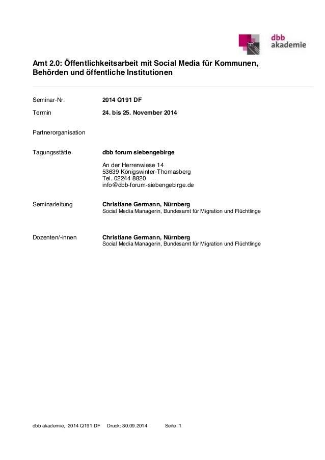 Amt 2.0: Öffentlichkeitsarbeit mit Social Media für Kommunen,  Behörden und öffentliche Institutionen  Seminar-Nr. 2014 Q1...