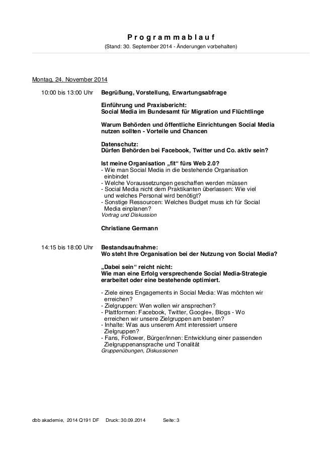P r o g r a m m a b l a u f  (Stand: 30. September 2014 - Änderungen vorbehalten)  Montag, 24. November 2014  Begrüßung, V...
