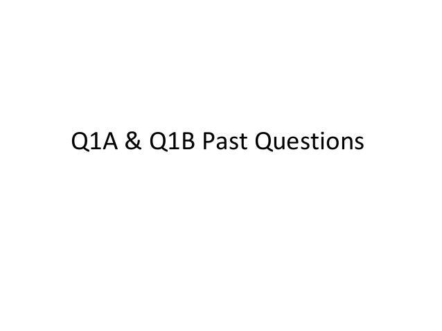 Q1A & Q1B Past Questions