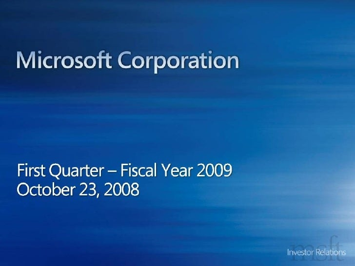 Microsoft Earnings Call, Q3 2008 Slide 2