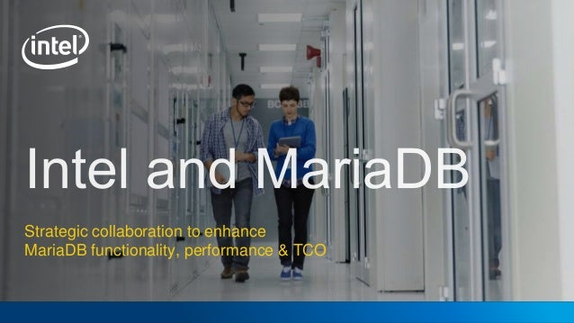 Strategic collaboration to enhance MariaDB functionality, performance & TCO