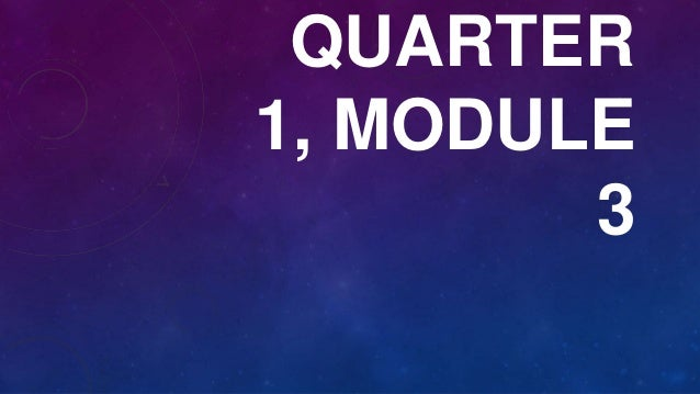 QUARTER 1, MODULE 3