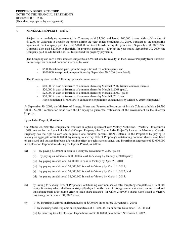 PROPHECY RESOURCE CORP.NOTES TO THE FINANCIAL STATEMENTSDECEMBER 31, 2009(Unaudited – prepared by management)4.     MINERA...