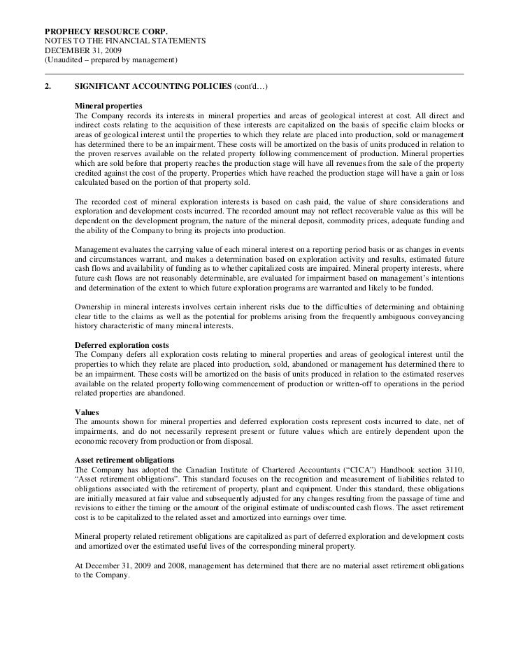 PROPHECY RESOURCE CORP.NOTES TO THE FINANCIAL STATEMENTSDECEMBER 31, 2009(Unaudited – prepared by management)2.    SIGNIFI...