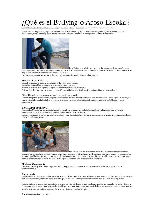 ¿Qué es el Bullying o Acoso Escolar?Portal Oficial del Gobierno del Estado de Guerrero > Artículos > Temas > Educación > ¿...