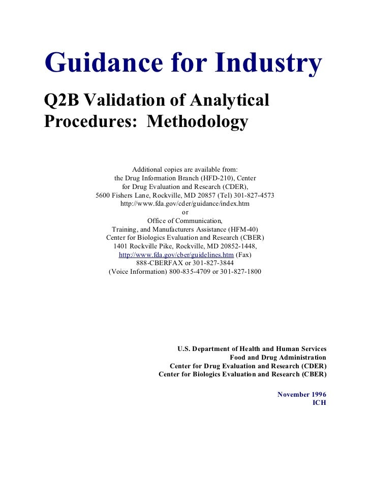 Guidance for IndustryQ2B Validation of AnalyticalProcedures: Methodology                   Additional copies are available...