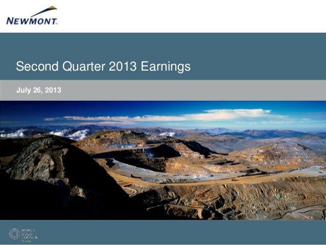Second Quarter 2013 Earnings July 26, 2013
