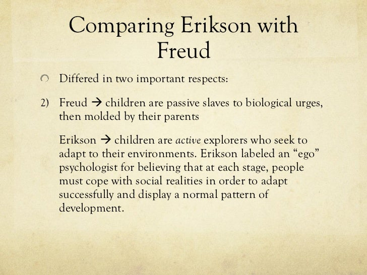 in contrast to freud, erikson