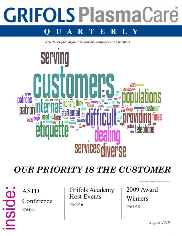 Grifols PlasmaCare Quarterly 1 Grifols Academy Host Events PAGE 6 ASTD Conference PAGE 3 2009 Award Winners PAGE 8 Newslet...