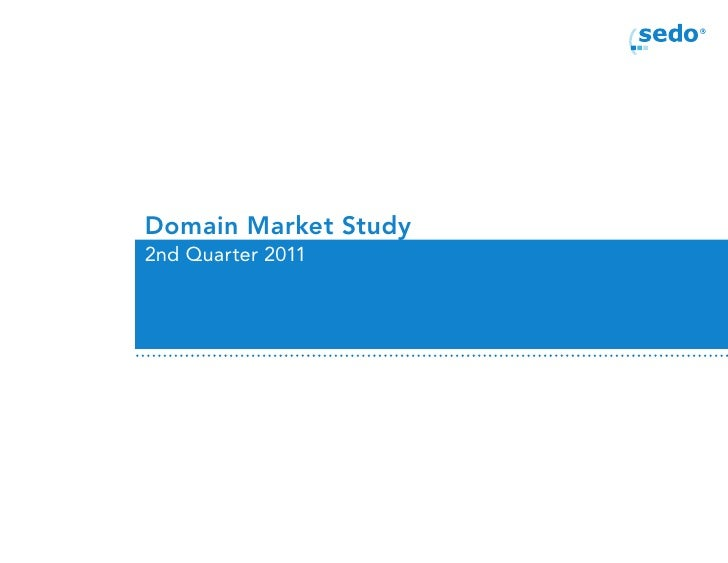 Domain Market Study2nd Quarter 2011