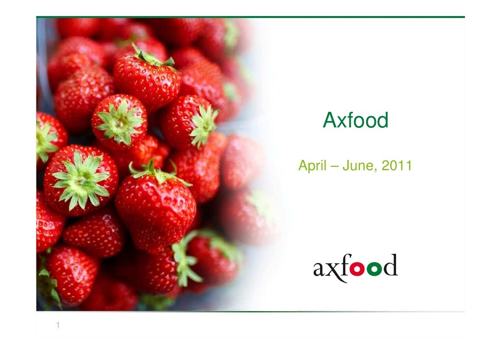Axfood    April – June, 20111